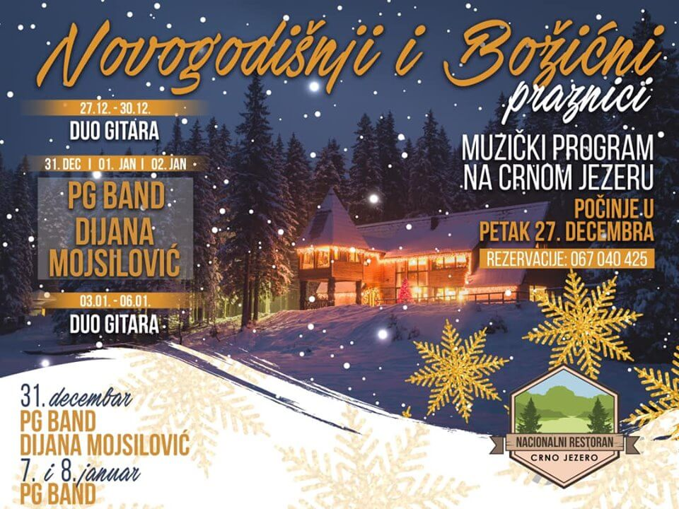 New Year At Restaurant Crno Jezero Foodbook Me